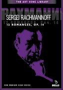 Sergei Rachmaninoff: 12 Romances, Op. 14 - for medium high voice