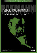 Sergei Rachmaninoff: 12 Romances, Op. 21 - for low voice