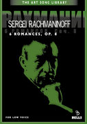 Sergei Rachmaninoff: 6 Romances, Op. 8 - for low voice