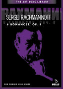 Sergei Rachmaninoff: 6 Romances, Op. 8 - for medium high voice