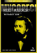 Modest Mussorgsky: Without Sun - for very low voice