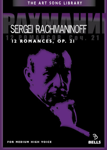 Sergei Rachmaninoff: 12 Romances, Op. 21 - for medium high voice