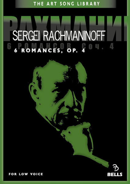 Sergei Rachmaninoff: 6 Romances, Op. 4 - for low voice