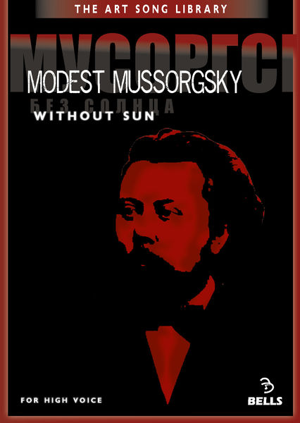 Modest Mussorgsky: Without Sun - for high voice
