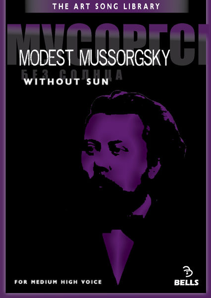 Modest Mussorgsky: Without Sun - for medium high voice