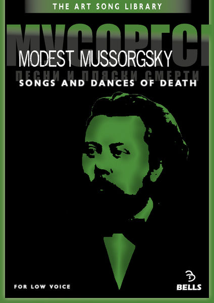 Modest Mussorgsky: Songs and Dances of Death - for low voice